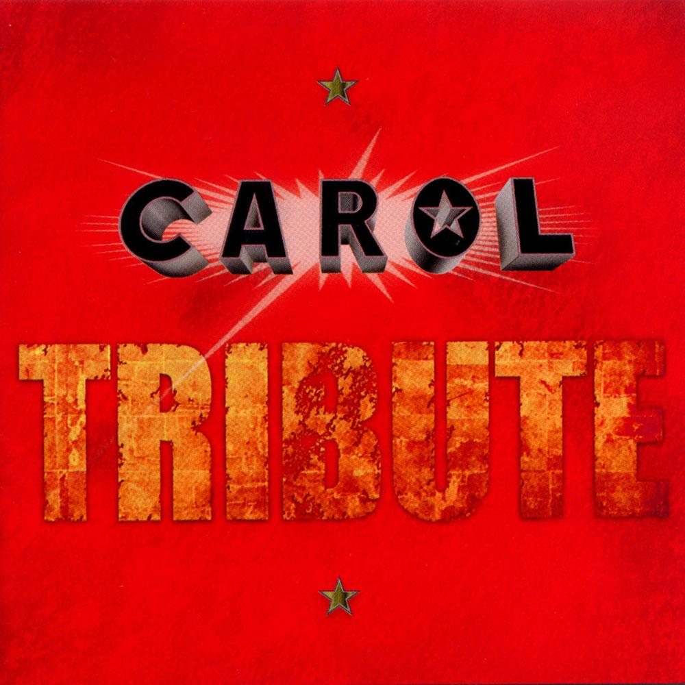 CAROL TRIBUTE